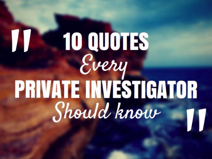 Quotes Private Investigator