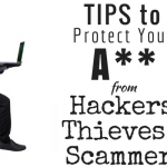 Protect Yourself from Hackers Thieves and Scammers