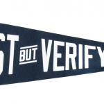 Trust But Verify Pennant