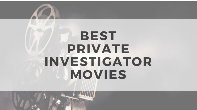Best Private Investigator Movies